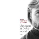 """Kviečiame į Algirdo Toliato knygos """"Žmogaus ir Dievo metai"""" sutiktuves"""