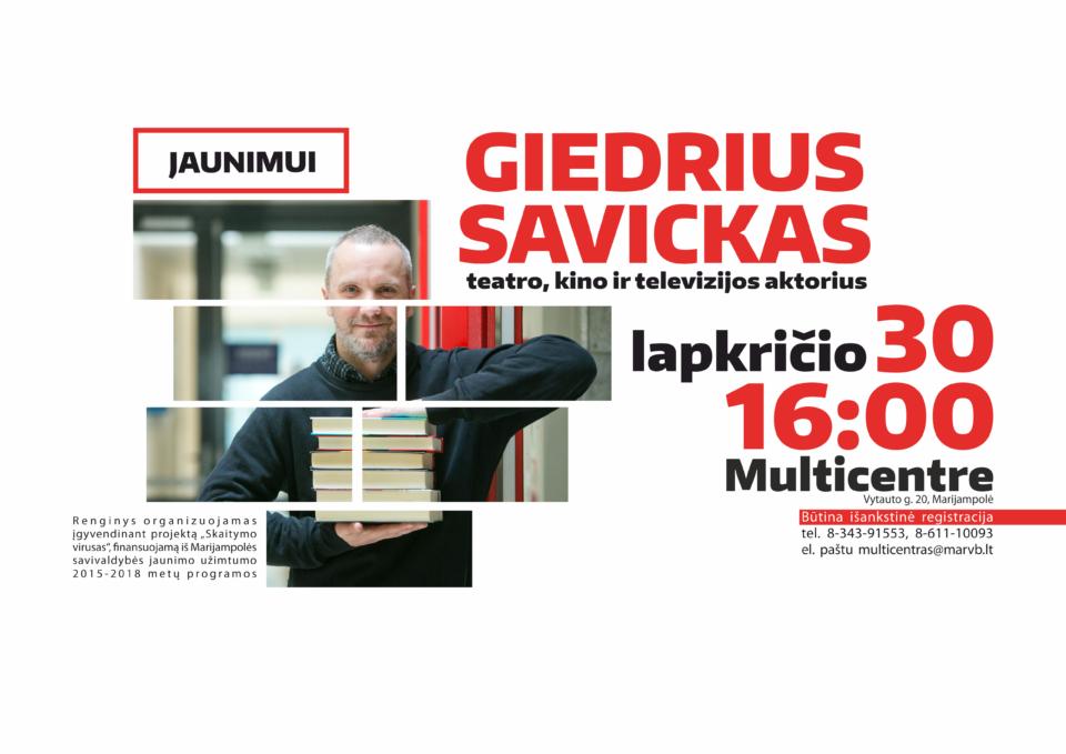 Susitikimas su aktoriumi Giedriumi Savicku @ Marijampolės P. Kriaučiūno viešoji biblioteka