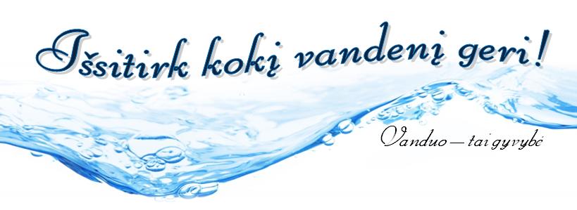 Išsitirk, kokį vandenį geri @ Marijampolė