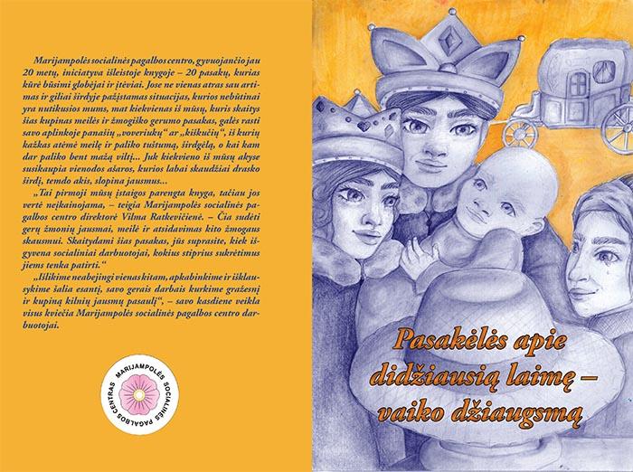 """Išleista knyga """"Pasakėlės apie didžiausią laimę – vaiko džiaugsmą"""""""