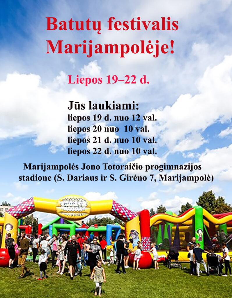 Batutų festivalis Marijampolėje @ Marijampolė, J. Totoraičio progimnazijos stadionas