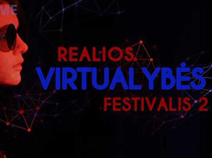"""Festivalis """"Reali virtualybė 2. (Už)kurkime meną!"""""""