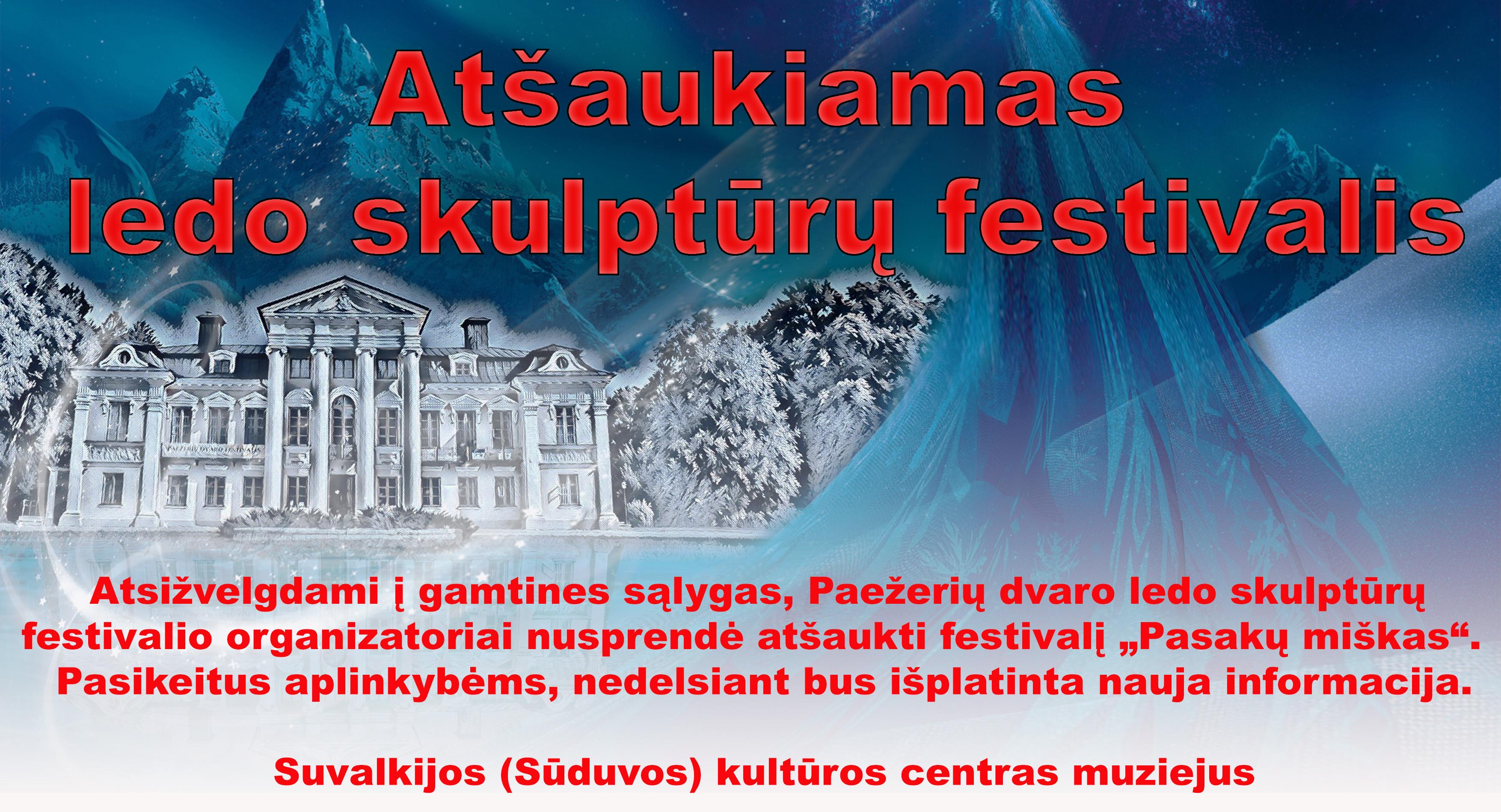 Atšaukiamas festivalis