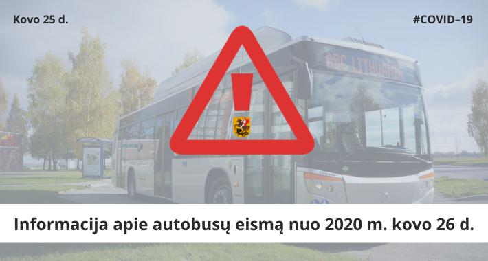 KELEIVIAMS ŽINOTINA! Informacija apie autobusų eismą nuo 2020 m. kovo 26 d.