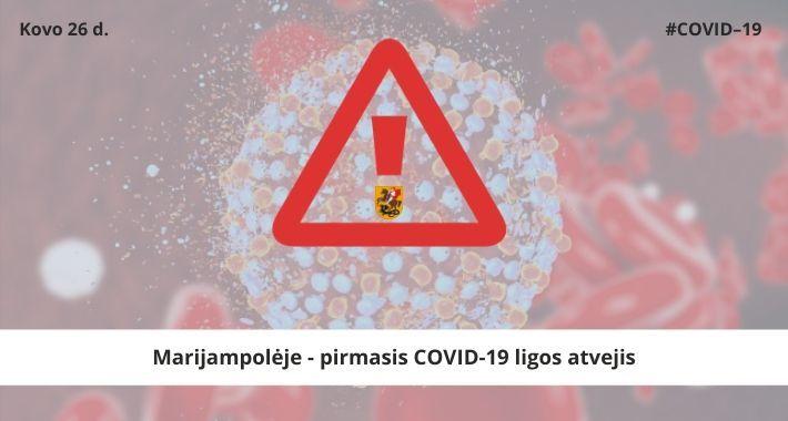 Koronavirusas, deja, neaplenkė Marijampolės – nustatytas pirmasis COVID-19 ligos atvejis