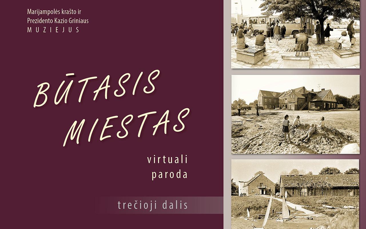 Nauja virtuali paroda apie praeities Marijampolę