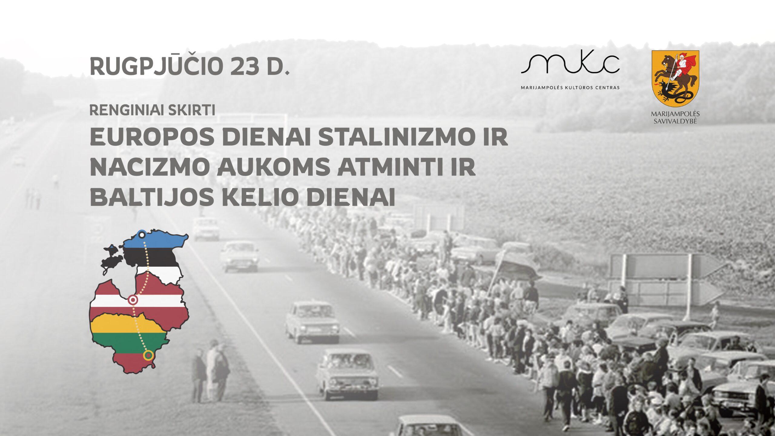 Renginys, skirtas Europos dienai stalinizmo ir nacizmo aukoms atminti ir Baltijos kelio dienai