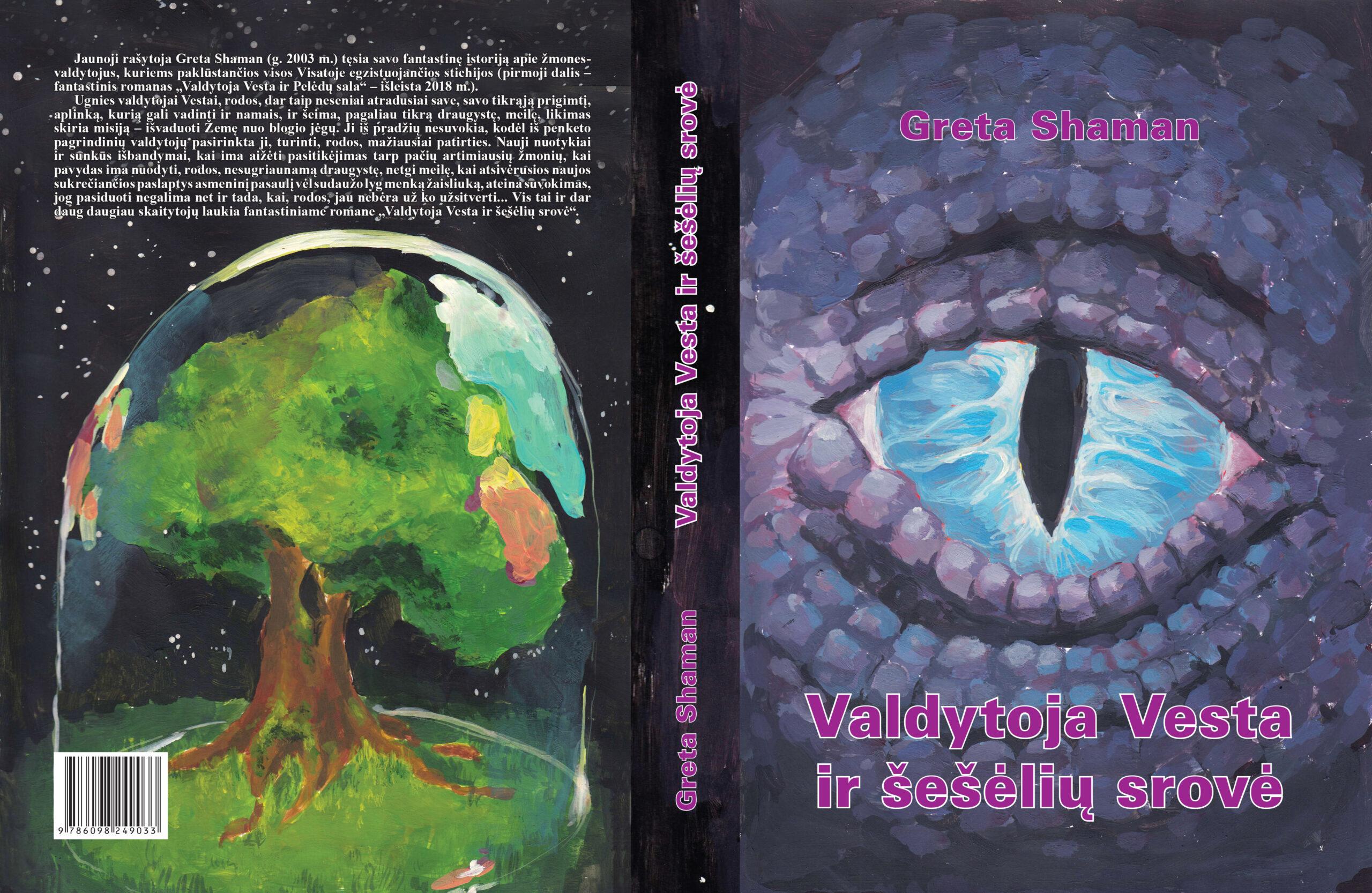 """Nuotykiai tęsiasi: naujas Gretos Shaman fantastinis romanas """"Valdytoja Vesta ir šešėlių srovė"""""""