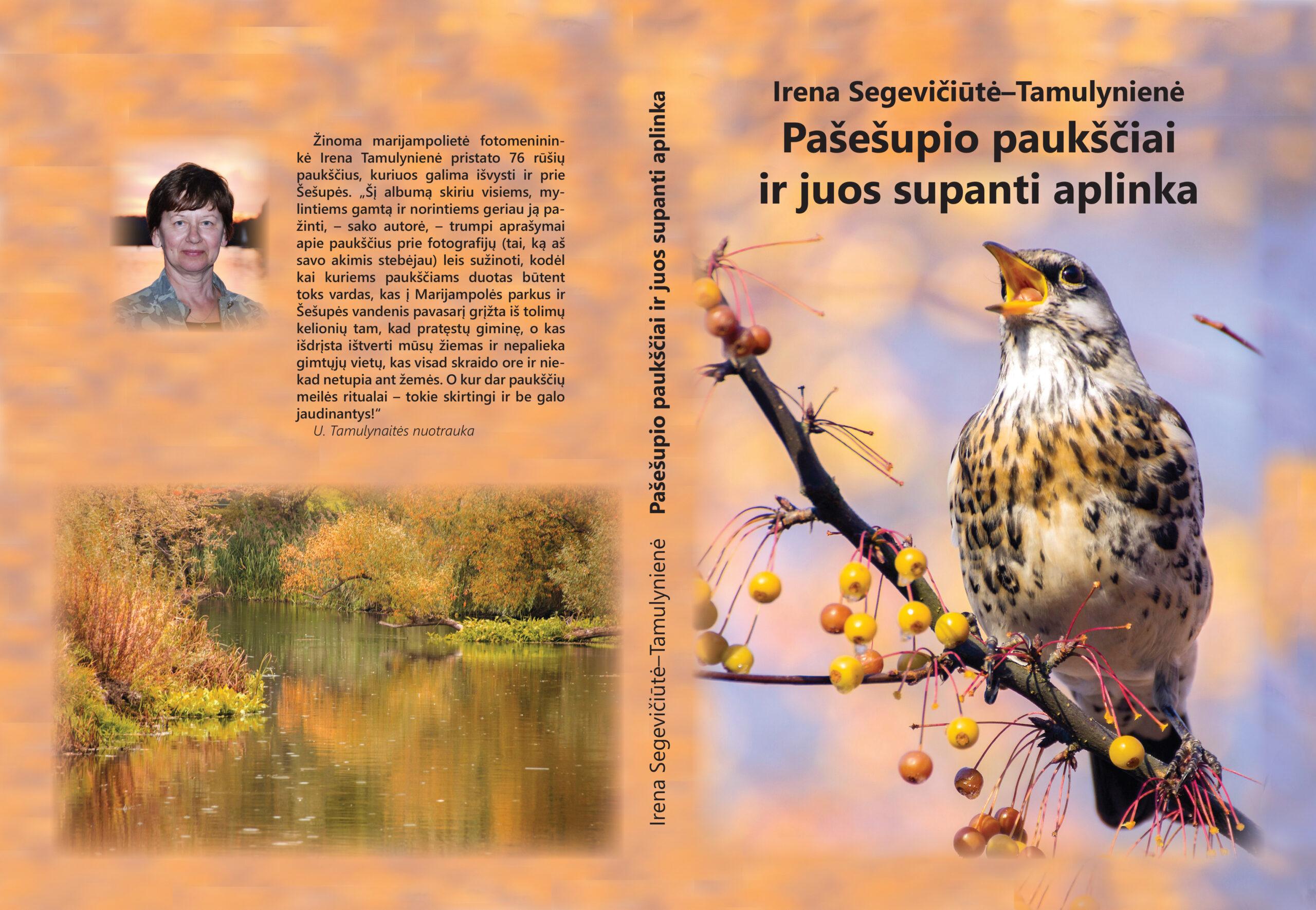 """Išleista Irenos Segevičiūtės-Tamulynienės knyga """"Pašešupio paukščiai ir juos supanti aplinka"""""""